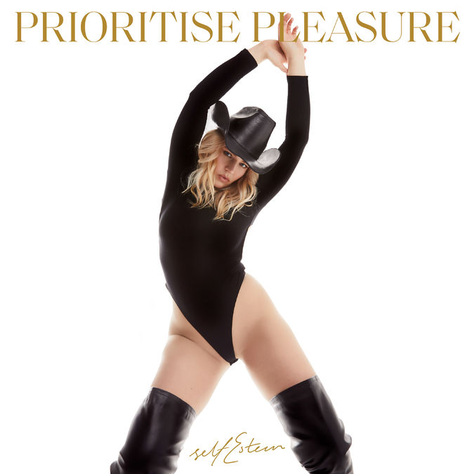 Self Esteem: Prioritise Pleasure