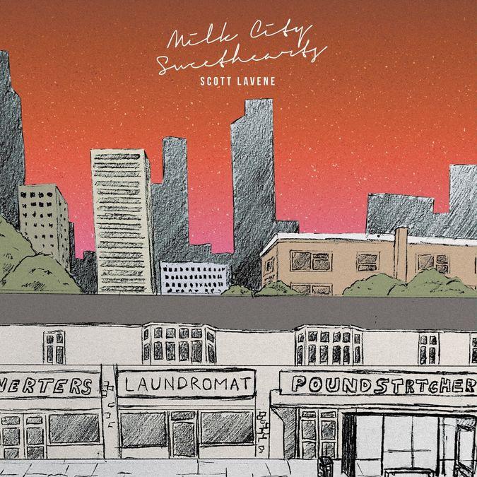 Scott Lavene: Milk City Sweethearts: CD