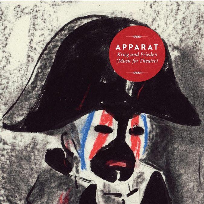 Apparat: Krieg Und Frieden (Music For Theatre)