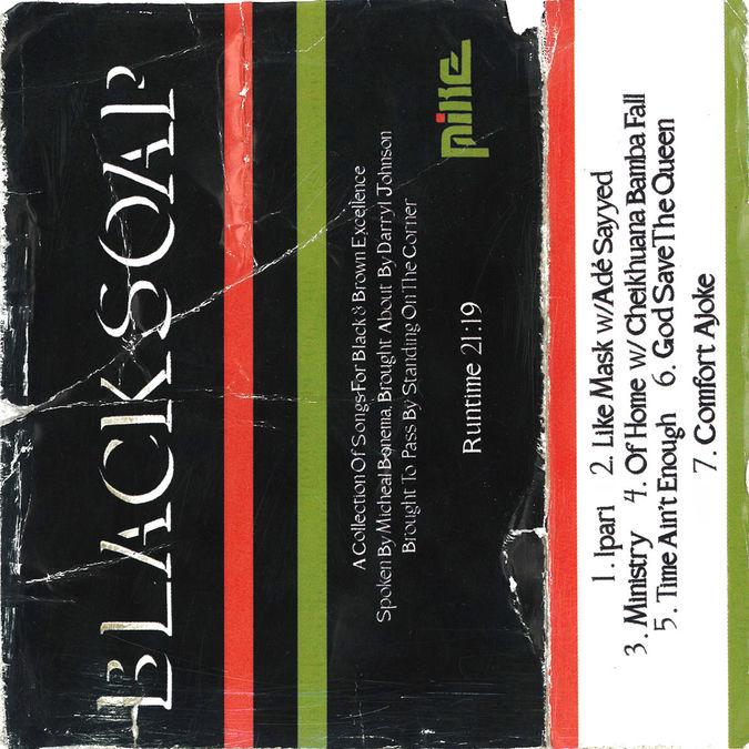 Mike: Black Soap