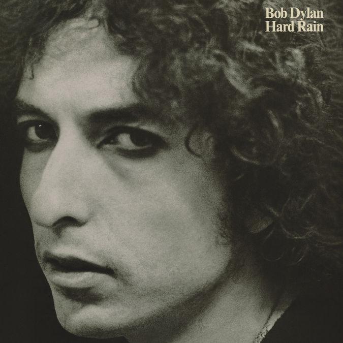 Bob Dylan: Hard Rain