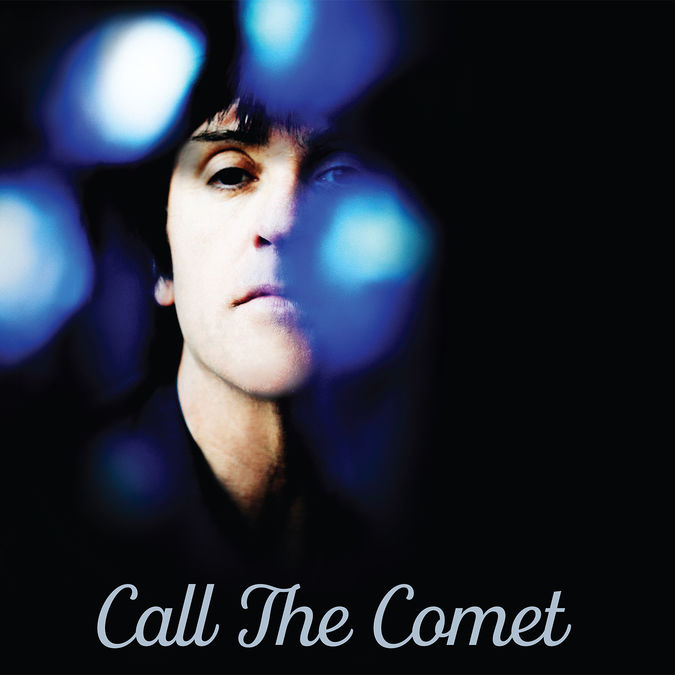 Johnny Marr: Call The Comet
