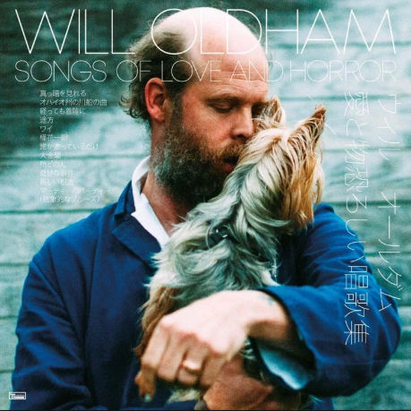 Will Oldham: Songs Of Love And Horror