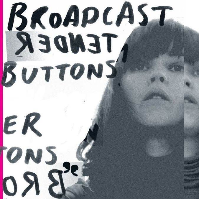 Broadcast: Tender Buttons