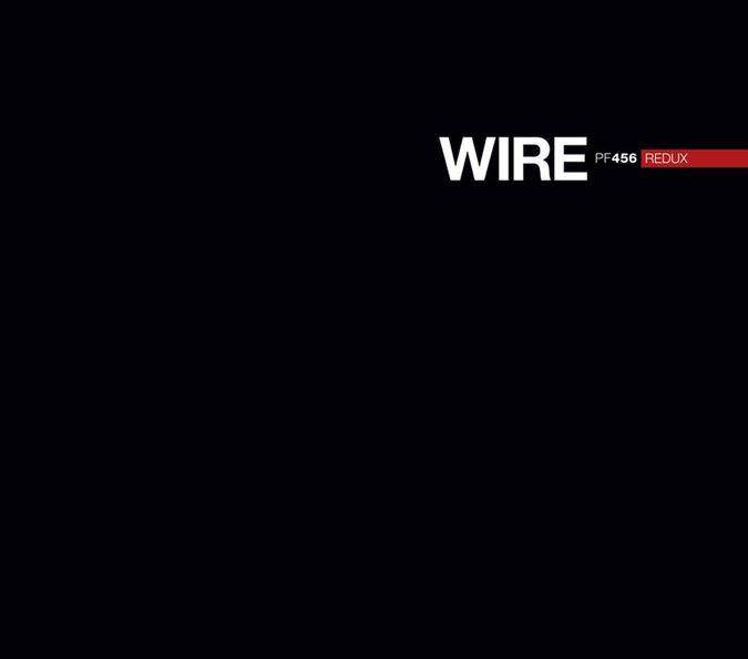 Wire: PF456 REDUX: CD