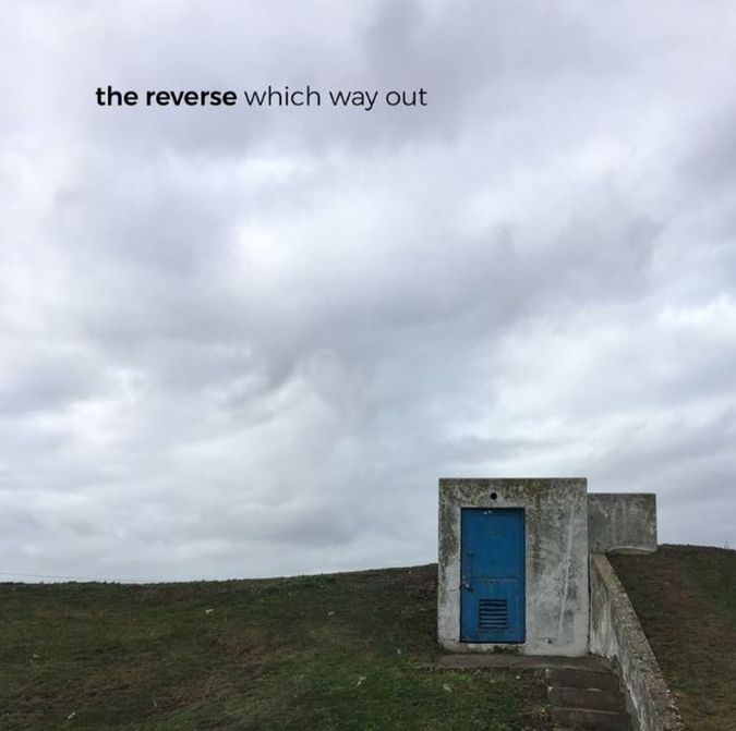 The Reverse: Which Way Out: Exclusive Signed Vinyl