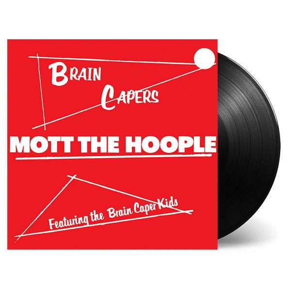 Mott The Hoople: Brain Capers
