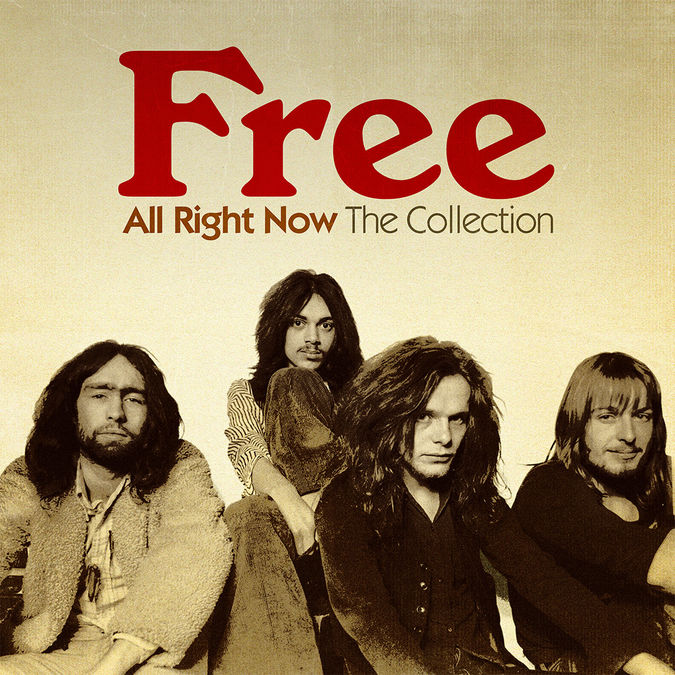 Free: All Right Now: The Collection
