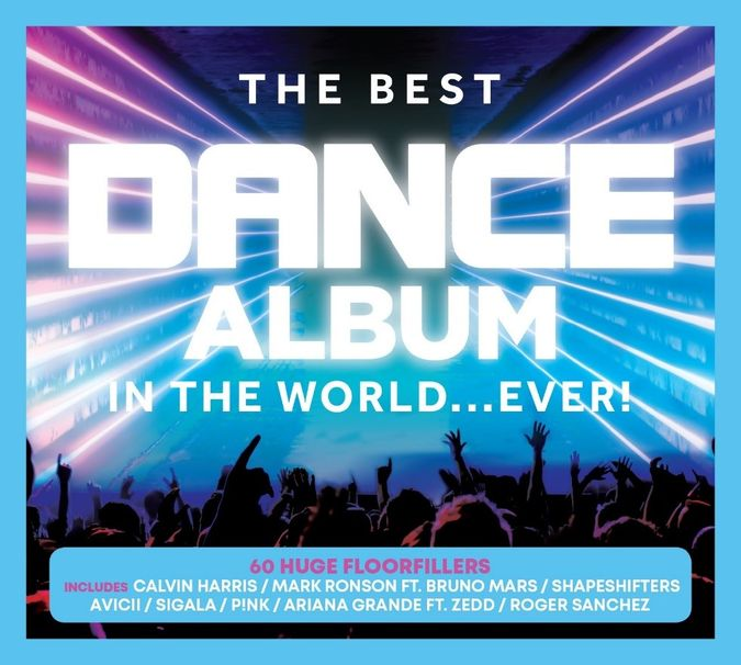 Various Artists: The Best Dance Album In The World…Ever!