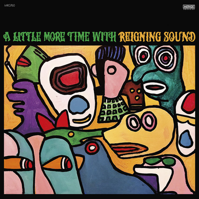 Reigning Sound: A Little More Time with Reigning Sound