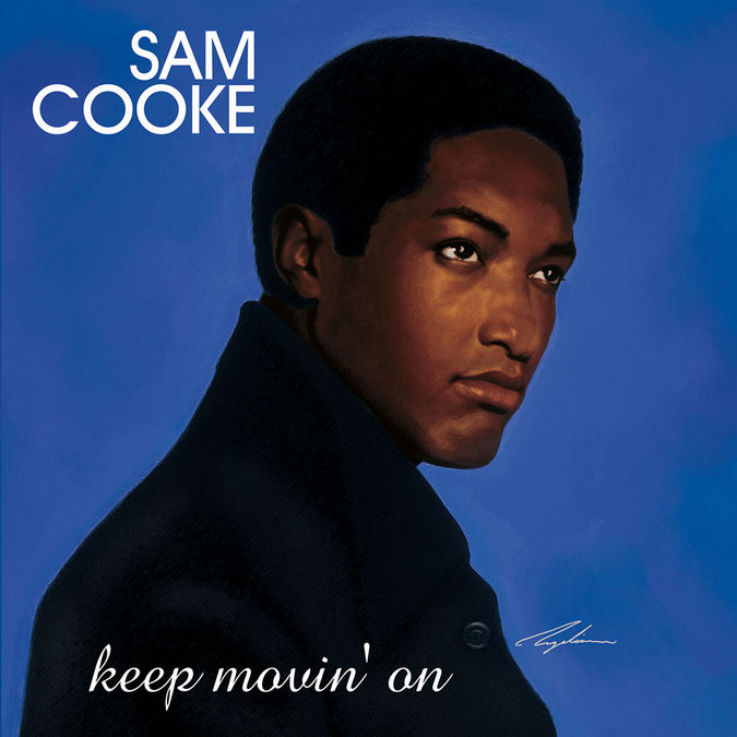 Sam Cooke: Keep Movin' On