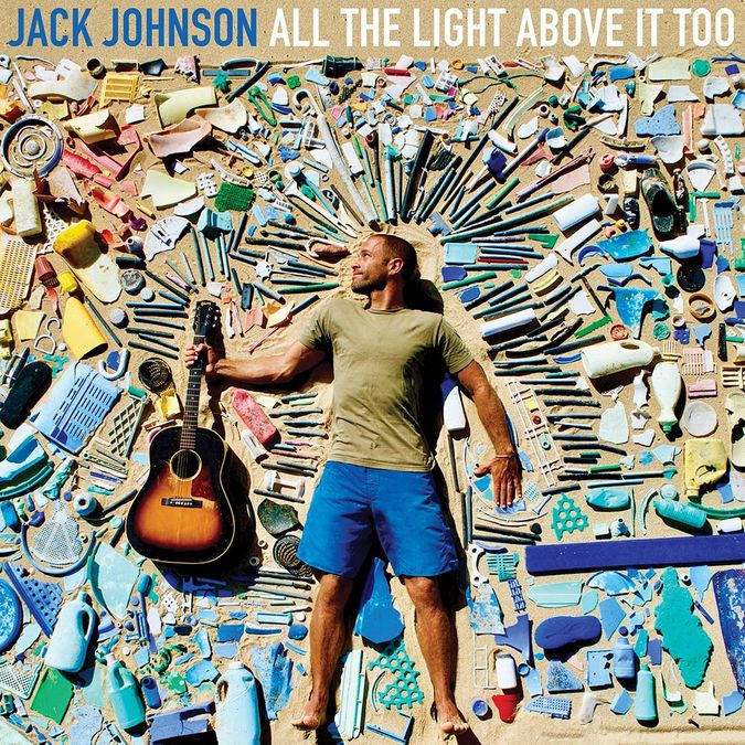 Jack Johnson: All The Light Above It Too