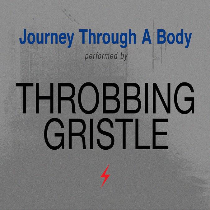 Throbbing Gristle: Journey Through The Body
