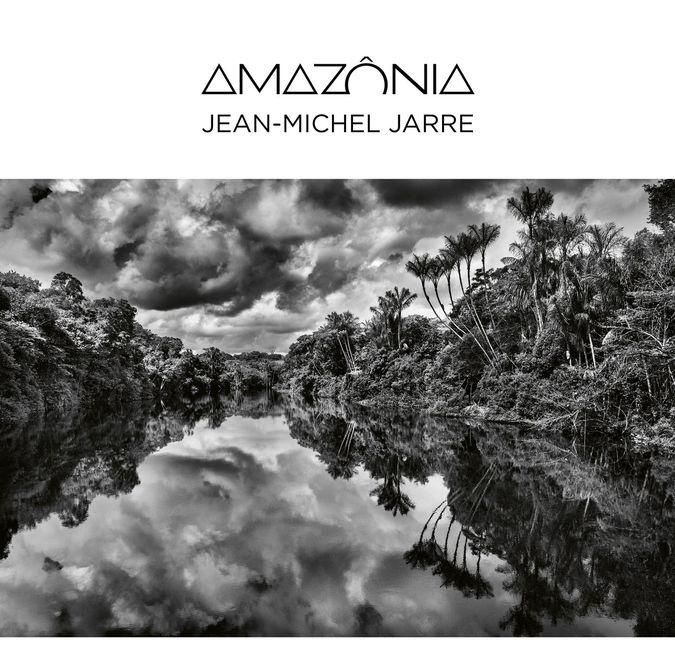 Jean-Michel Jarre: AMAZONIA