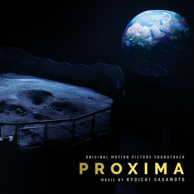 Ryuichi Sakamoto: Proxima (Official Soundtrack)