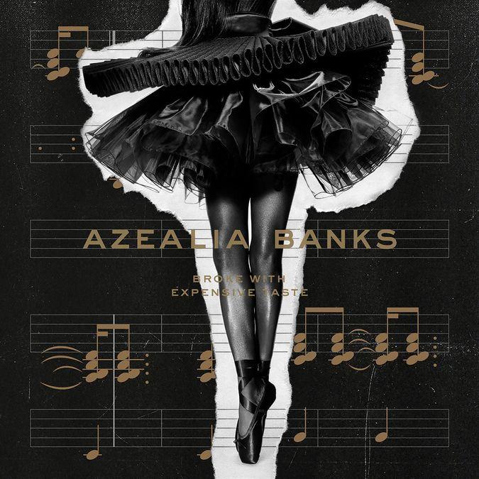 Azealia Banks: Broke With Expensive Taste