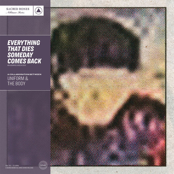 Uniform & The Body: Everything That Dies Someday Comes Back: Limited Edition Purple Vinyl