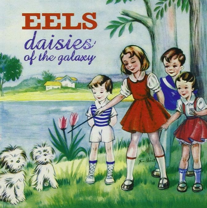 Eels: Daisies of The Galaxy