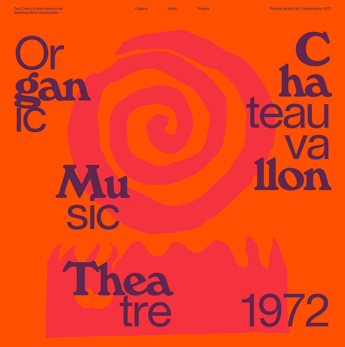 Don Cherry's New Researches feat. Naná Vasconcelos: Organic Music Theatre: Festival de jazz de Chateauvallon 1972