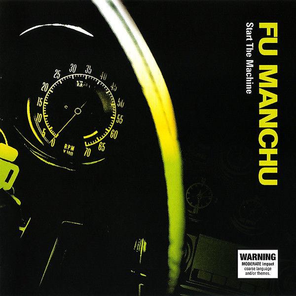 Fu Manchu: Start The Machine: Limited Edition Neon Green Splatter Vinyl + 7