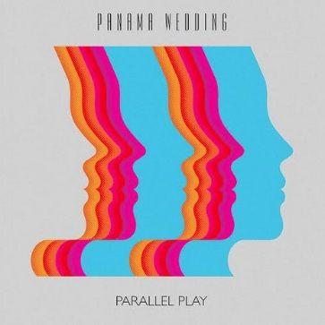 Panama Wedding: Parallel Play EP