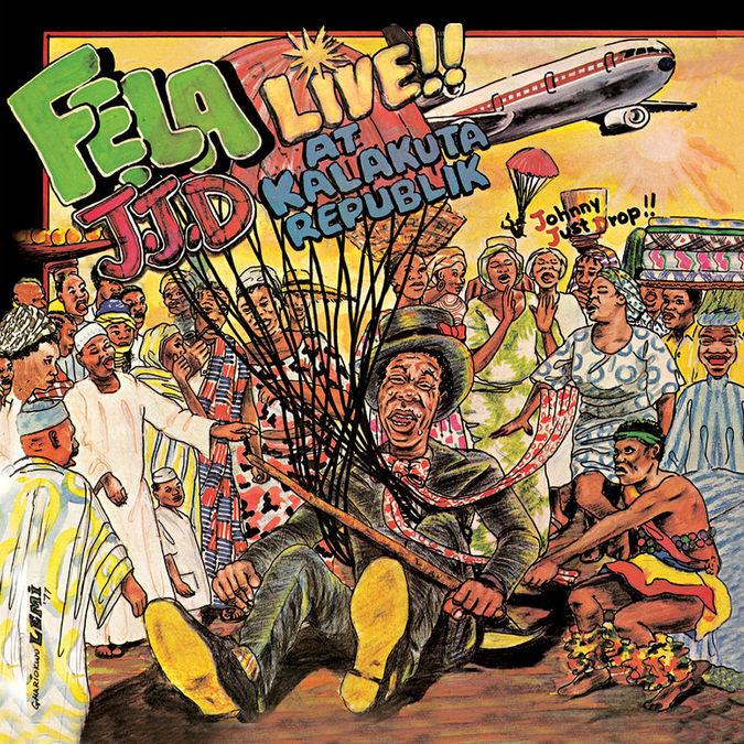 Fela Kuti: Johnny Just Drop (J.J.D.)