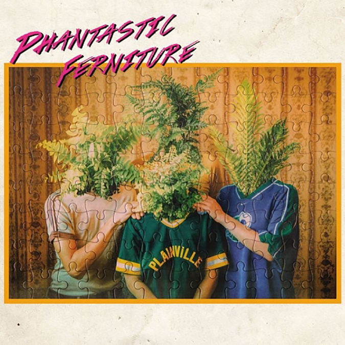 Phantastic Ferniture : Phantastic Ferniture