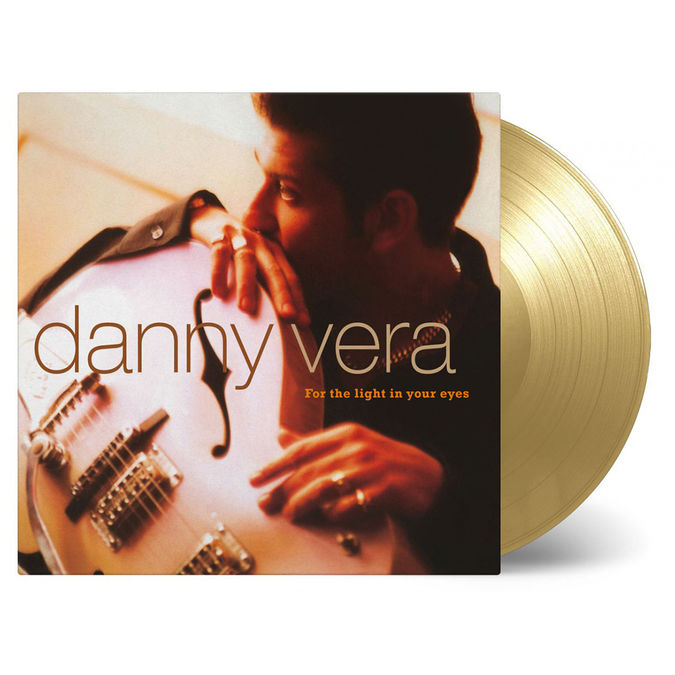 Danny Vera: For The Light In Your Eyes: Limited Edition Gold Vinyl