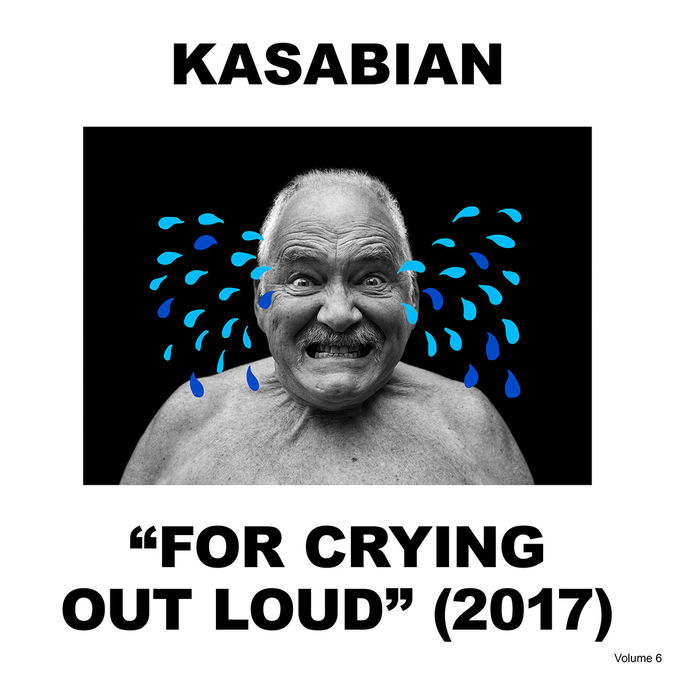 Kasabian: For Crying Out Loud