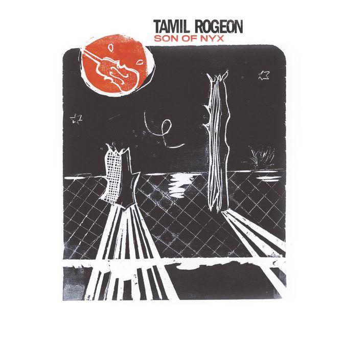 Tamil Rogeon: Son of Nyx