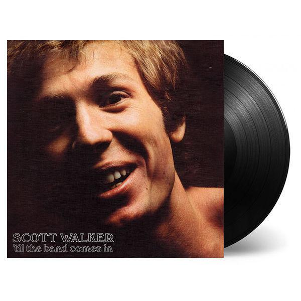 Scott Walker: Til The Band Comes In: Deluxe LP