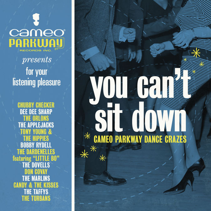 Various Artists: You Can't Sit Down: Cameo Parkway Dance Crazes (1958-1963) CD