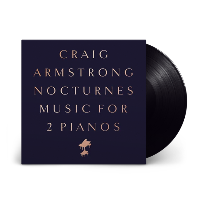 Craig Armstrong: Nocturnes – Music for Two Pianos: Black Vinyl LP