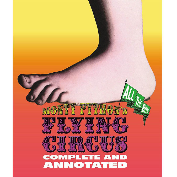 Monty Python: Monty Python's Flying Circus: Complete and Annotated...All The Bits (paperback)