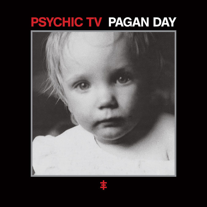Psychic TV: Pagan Day