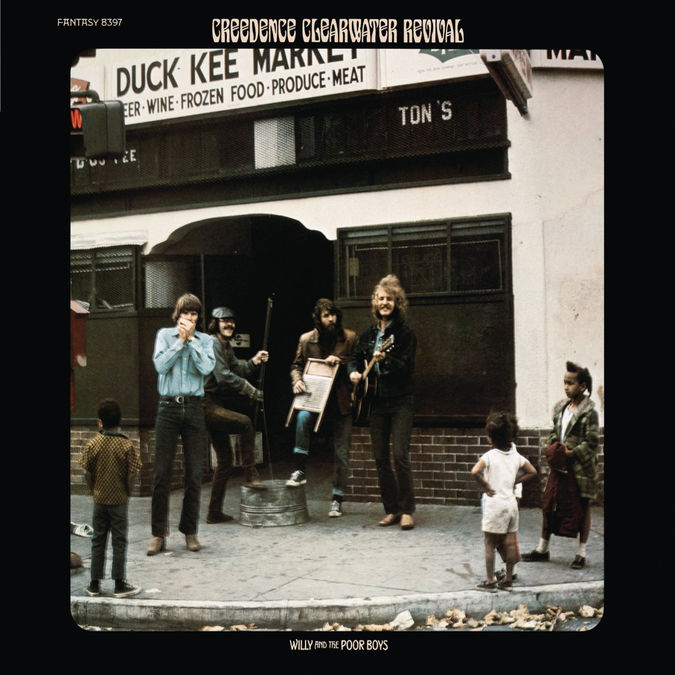Creedence Clearwater Revival : Willy And The Poor Boys