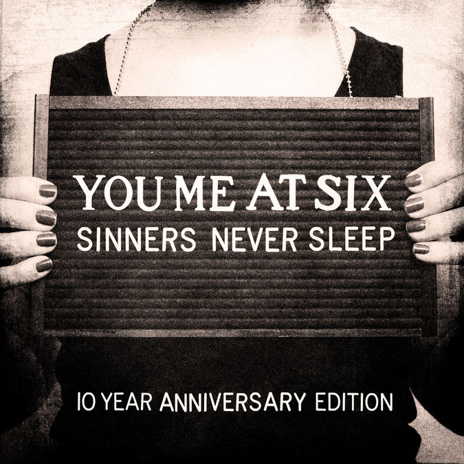 You Me At Six: Sinners Never Sleep (10th Anniversary) : 3CD