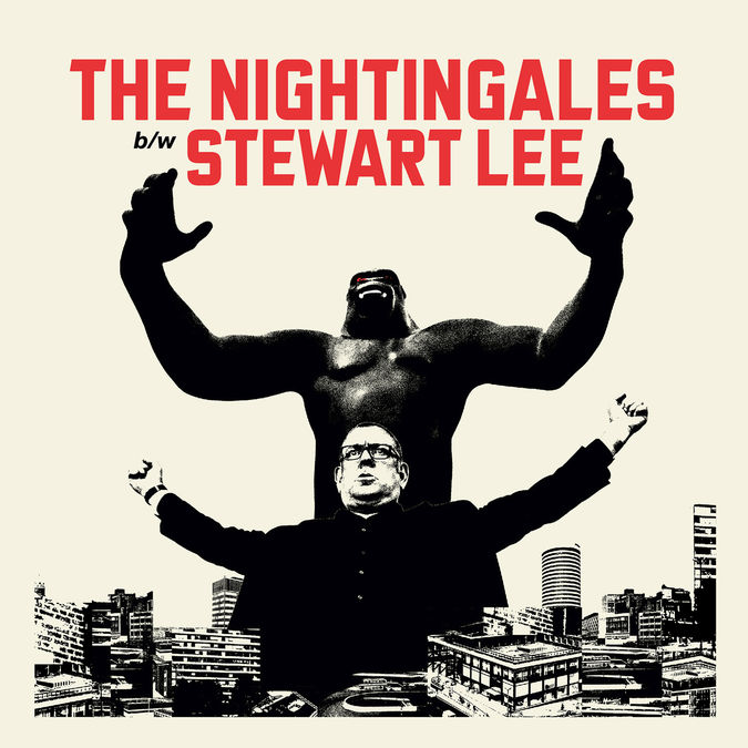 The Nightingales and Stewart Lee: Ten Bob Each Way / Use Your Loaf
