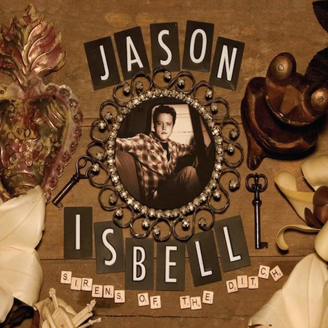 Jason Isbell: Sirens Of The Ditch: Deluxe Edition