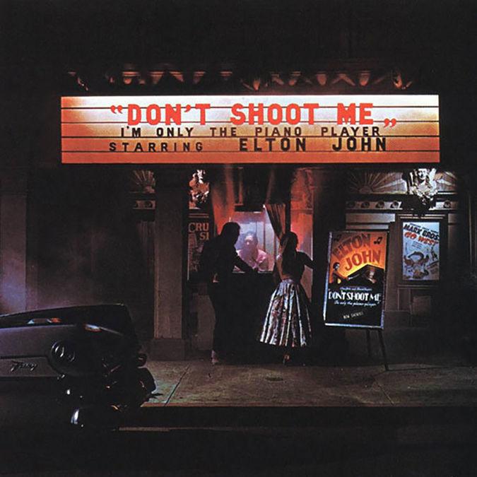 Elton John: Don't Shoot Me I'm Only The Piano Player