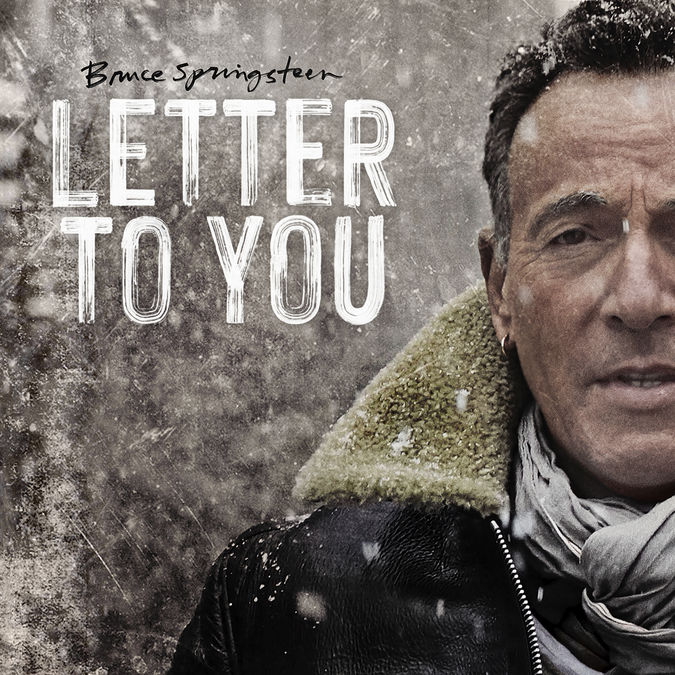 Bruce Springsteen & The E Street Band: Letter To You
