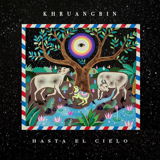 Khruangbin: Hasta El Cielo (Con Todo El Mundo in Dub)
