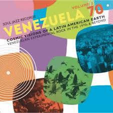 Various Artists: VENEZUELA 70 Vol.2 - Cosmic Visions Of A Latin American Earth: Venezuelan Rock In The 1970s & Beyond