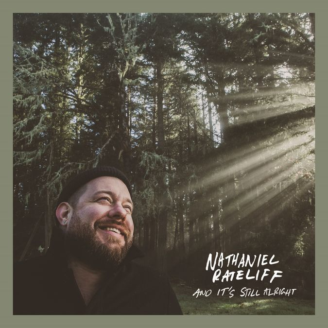 Nathaniel Rateliff: And It's Still Alright