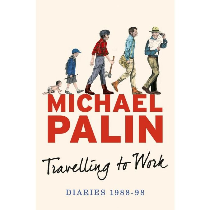 Monty Python: Michael Palin Diaries 1988-98 - Travelling To Work (hardback)
