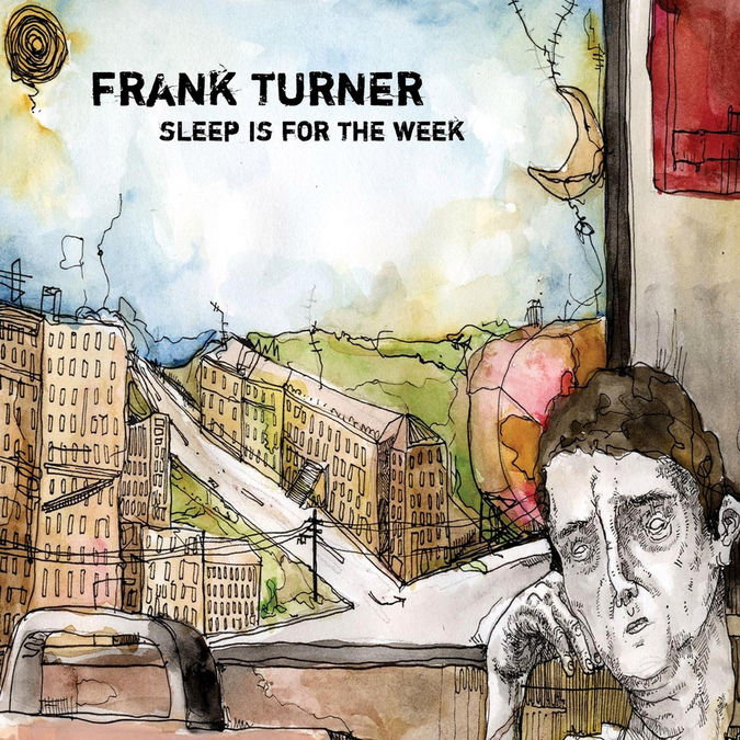 Frank Turner: Sleep Is For The Week: 10th Anniversary Edition