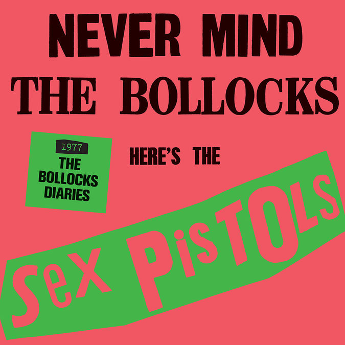 Sex Pistols: The Sex Pistols - 1977: The Bollocks Diaries