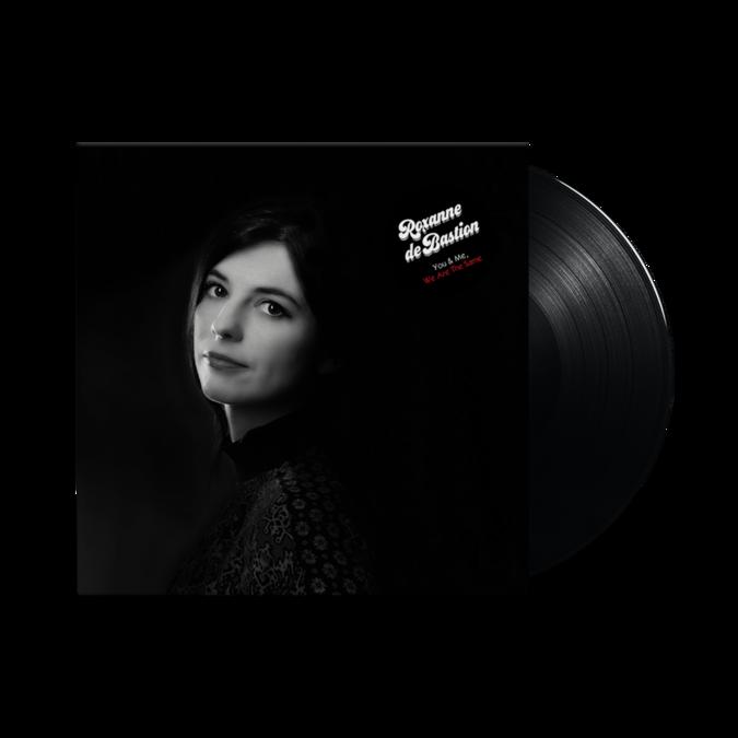 Roxanne De Bastion : You & Me, We Are The Same: LP