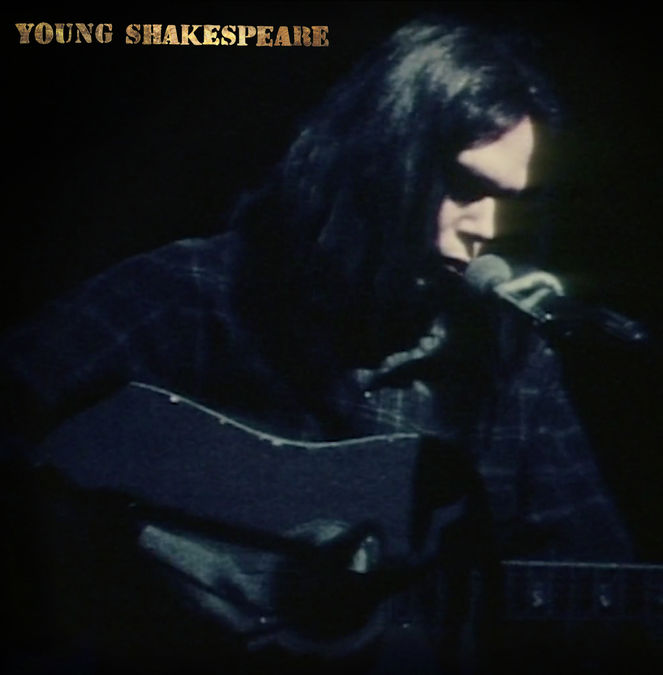 Neil Young: Young Shakespeare