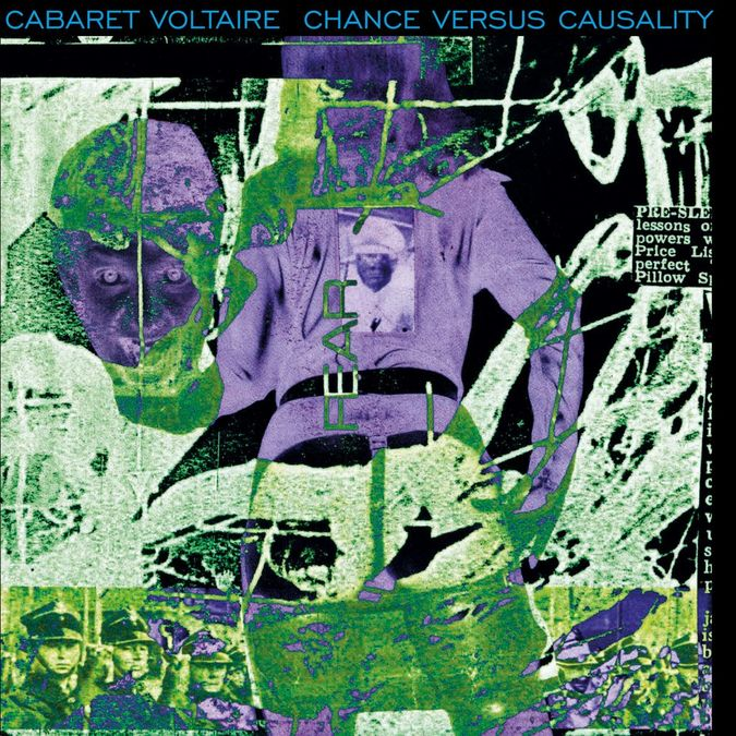 Cabaret Voltaire: Chance Versus Causality: Limited Edition Green Vinyl